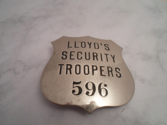 Vintage Obsolete Security Badge Lloyd's Security Troopers 596 Great Condition