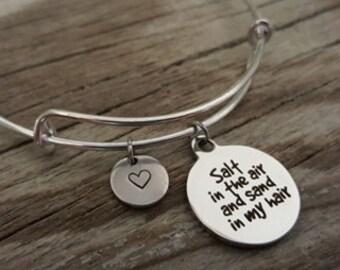 Salt in the Air and Sand in my Hair Bangle Bracelet - Beach Gift - Sea Gift - Ocean Gift - Sea Lover - I/B/H