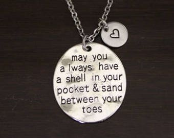 May You Always Have a Shell in Your Pocket & Sand Between Your Toes Necklace - Beach Gift - Beach Necklace - Beach Lover Jewelry - I/B/H