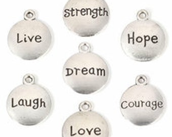 Inspirational Charm   Confidence Charm   Dream Charm   Live Charm   Courage Charm   Strength Charm   Laugh Charm   Love Charm