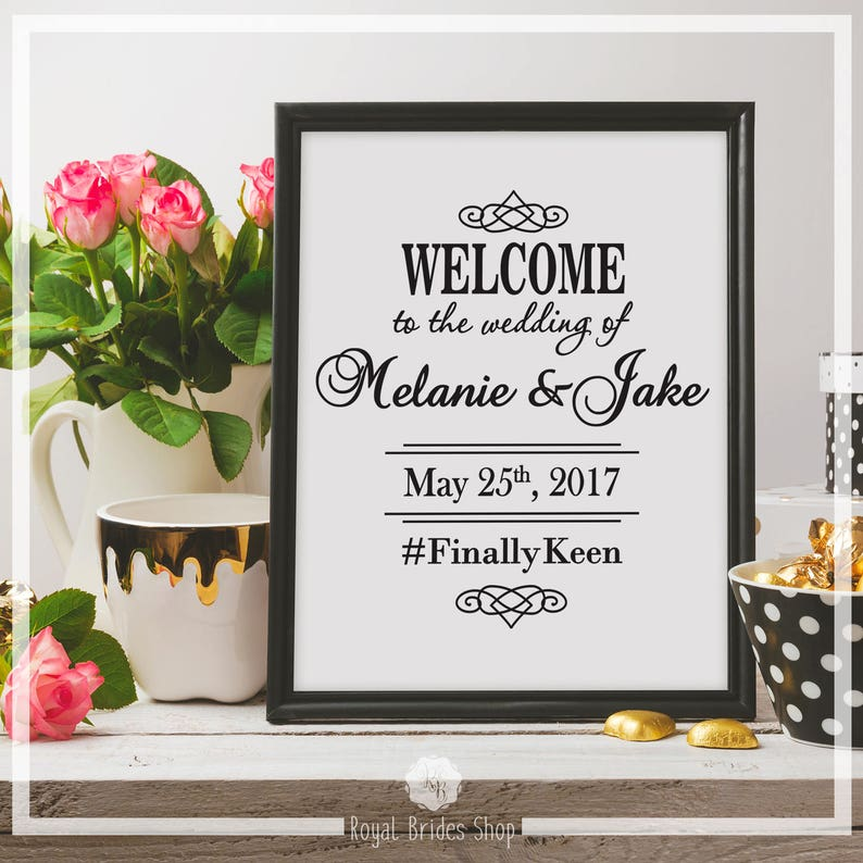 Welcome To The Wedding Of Printable Wedding Sign Personalized Sign Wedding Poster Party Sign Instant Download Calligraphy Sign Hashtag