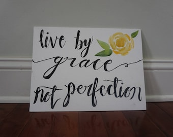 Live by grace painting
