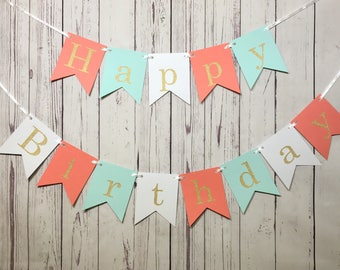 Mint Coral Birthday, 1st Birthday Banner, Happy Birthday Banner, Cake Smash Photo, Sweet 16 Party, Mint Coral Gold, Girl Birthday Party,