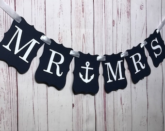 Mr and Mrs Banner, Mr and Mrs Sign, Nautical Wedding, Anchor Sign, Bridal Shower Decor, Engagement Banner, Engagement Prop, Wedding Banner