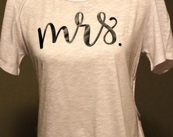 Mrs. T Shirt, Mrs Tee Shirt, Mrs T-Shirt, New Bride T Shirt, Bachelorette Shirt, New Bride Top, Bridal Shirt, Honeymoon Shirt