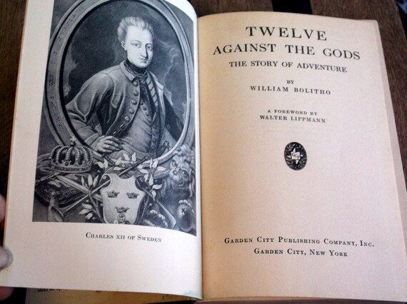 Vintage 1930 Collectible Book Twelve Against The Odds The Story of  Adventure by WIlliam Bolitho Alexander the Great Casanova Napoleon I