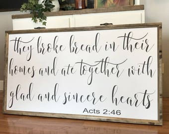 "They Broke Bread In Their Homes 24"" x 48"" Wood Framed Sign, Canvas Sign"