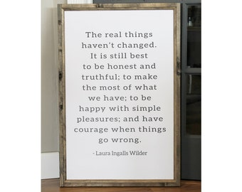 The Real Things Haven't Changed Laura Ingalls Wilder 2 x 3 Wood Framed Canvas Sign