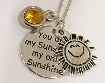 You are my sunshine, my only sunshine adorable necklace Jewelry free birthstone and gift bag