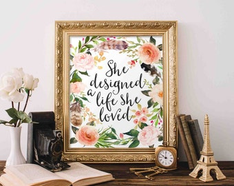 Motivational Printable Art, She designed a life she loved, floral office decor typography inspirational wall decor quote printable quotes