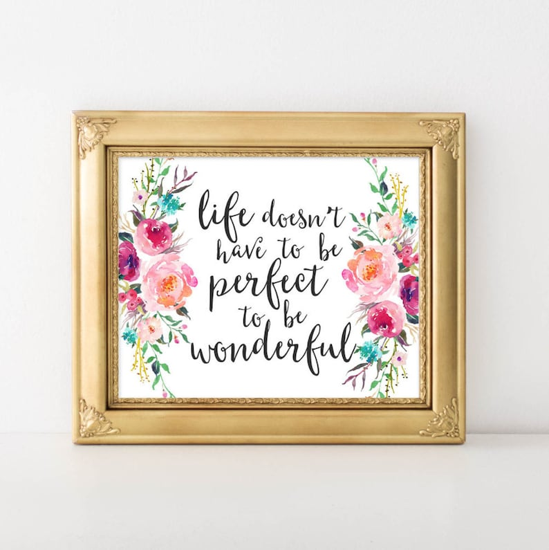 Printable Art Life Doesnt Have To Be Perfect To Be Etsy