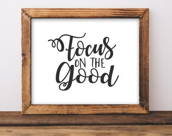 Motivational Wall Art Focus on the good black white office decor typography inspirational wall decor quote print positive thinking cubicle