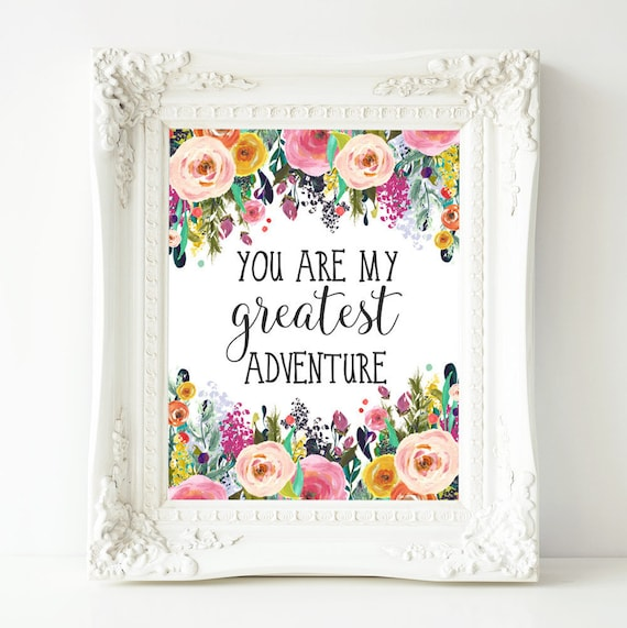 Nursery Printable Art You Are My Greatest Adventure Quote Etsy