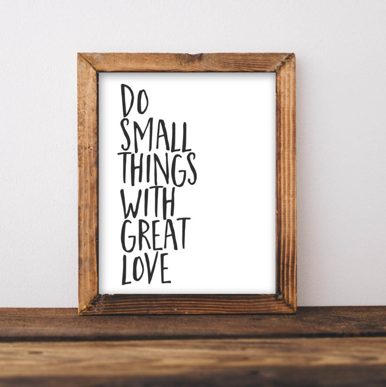 Quote Printable Wall Art Do Small Things with Great Love image 0