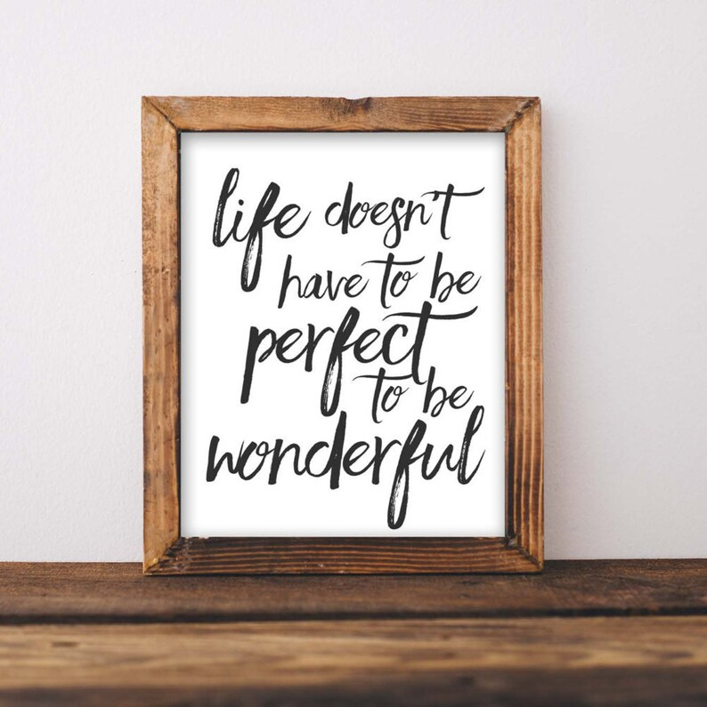 Printable Wall Art Life Doesnt Have To Be Perfect To Be Etsy