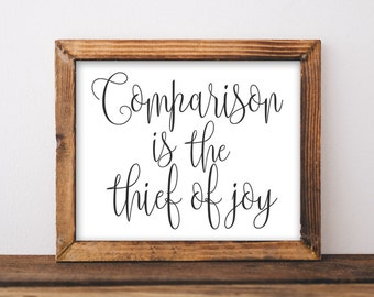 Printable Wall Art Comparison is the thief of joy Inspirational Quote printable home decor dorm art apartment art black and white poster art