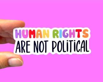 Human rights are not political | Social justice sticker | Retro stickers | Feminist sticker | Die-cut sticker | Human rights sticker