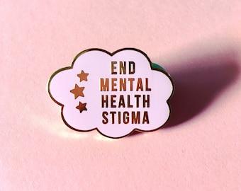 End mental health stigma enamel pin / Mental health awareness pin / Gold plated enamel pin / Feminist pin / Hard enamel pin / Pink cloud pin