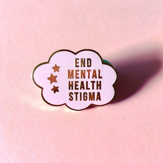 End Mental Health Stigma Enamel Pin Etsy