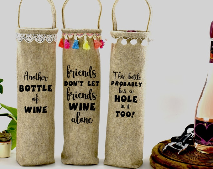 Boho Home Decor Wine Storage Friends Gift Hole in the Bottle Hostess Wine Bag Gift Set of 3 Another Bottle of Wine