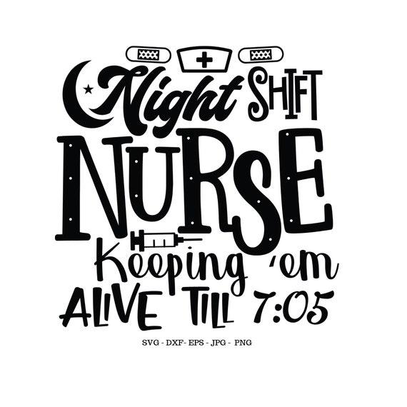 Night Nurse Sign Svg Night Nurse Svg Nurse Svg Nurse Gift Etsy