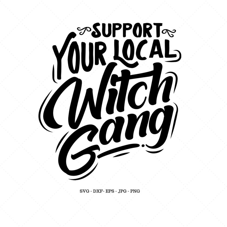 Support Your Local Witches SVG Halloween Shirt Witchy Shirt image 0