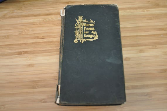 Antique Robert Burns Poetry Book Burns Poems And Songs Robert Burns Dated 1918 Hardcover Leatherbound