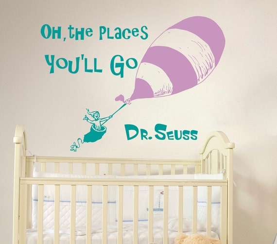 """Seuss Wall Quote Sticker Nursery Decal Kid Decor the Places You/'ll Go!/"""" Dr /""""Oh"""