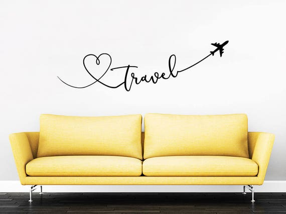 travel say quote travel wall decal vinyl stickers decals home | etsy