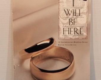 I Will Be Here 10 Contemporary Wedding Songs Piano Vocal VTG  By Sparrow Music