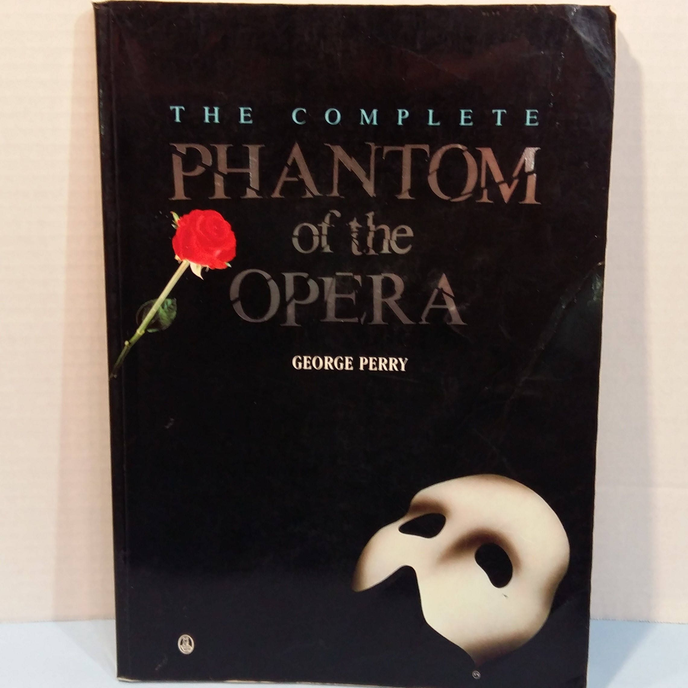 The Complete Phantom Of The Opera By George Perry Owl Book  dda1b4c62