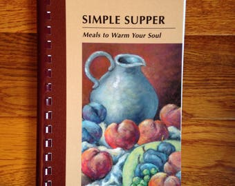 Simple Supper Meals To Warm Your Soul Cookbook By Little Bohemian Heart With Free Shipping