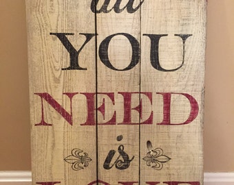 Rustic -All You Need Is Love- Sign