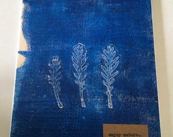 Enjoy nature - gelli printed artwork for framing or decorating shelves