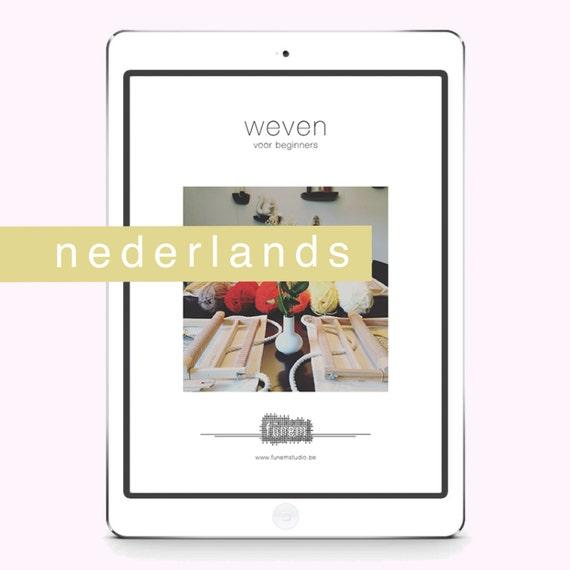 Handleiding Weven voor Beginners / Instructie / leren weven / DIGITAAL / Nederlands / NL