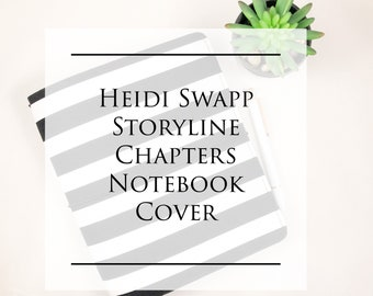 Heidi Swapp StoryLine Chapters Notebook Insert Cover/You choose Fabrics/Travelers Notebook style