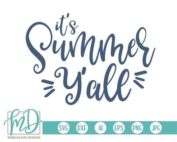 It S Summer Y All Svg Summer Svg Summer Sayings Svg Etsy
