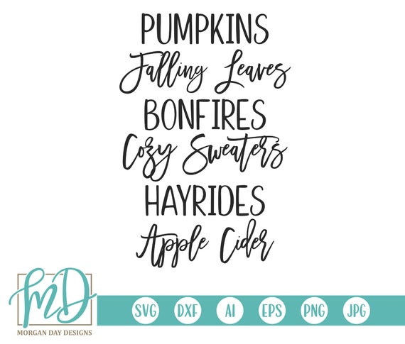 Pumpkins Falling Leaves Hayrides Svg Fall Svg Autumn Svg Etsy