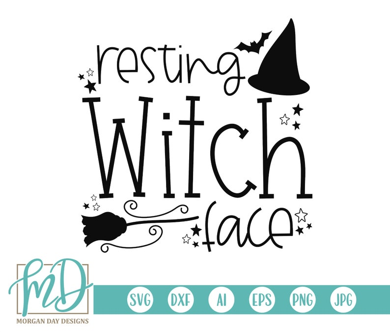 Witch Hat svg Halloween Cut Files Witch SVG Funny Halloween svg Cricut File Halloween SVG Adult Halloween svg Resting Witch Face SVG