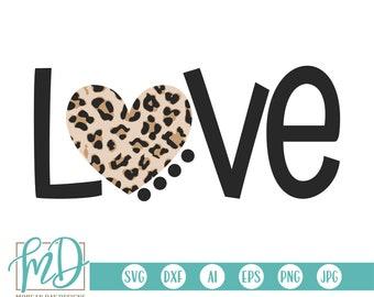 Valentine SVG, Valentines Day SVG, Leopard Heart SVG, Girl Valentine svg, Cheetah Heart svg, Valentine Cut File, Love, Leopard, Ladies, Dxf