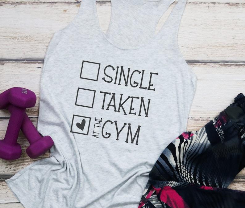 Single Taken At The Gym SVG Fitness SVG Funny SVG Fitness image 1