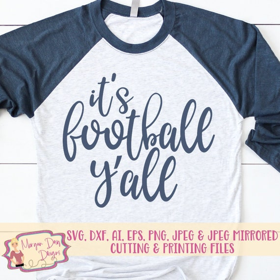 Football Svg It S Football Y All Svg Football Mom Etsy