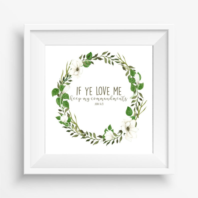 Keep My Commandments, 2019 Mutual Theme, If Ye Love Me, LDS Art, LDS Youth  Printable, LDS Printable, John 14:15, Instant Download, Printable