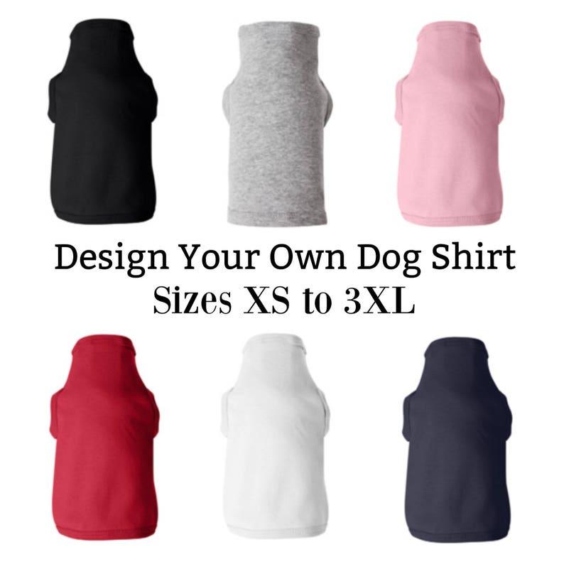 Custom Dog T-Shirt Custom Dog ClothesPersonalized Dog image 0