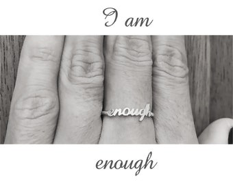 I Am Enough Ring, I Am Enough Jewelry, I Am Enough, You Are Enough, Motivational Jewelry, Inspirational Ring, Self Love, Love Yourself, Gift