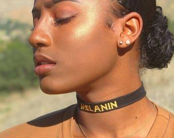 MELANIN / Melanin Necklace / Melanin Choker Necklace / Kubitees / Women's Necklace / Melanin Poppin Necklace / Embroidered Choker Necklace
