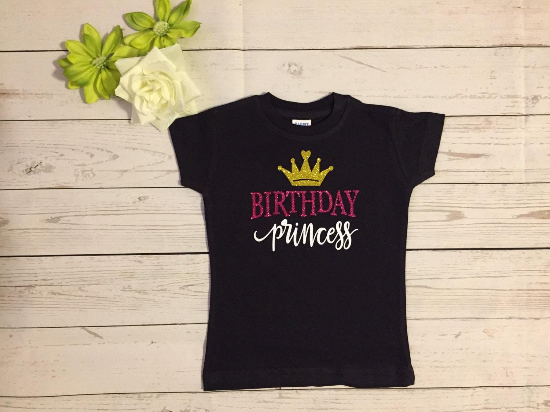Birthday Princess T Shirt Custom Made Birthday Princess Etsy