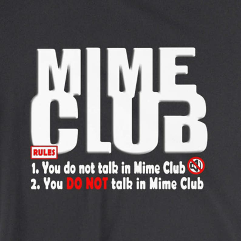 Mime Club  Inspired by Fight Club  Funny T-Shirt  Movie  image 0