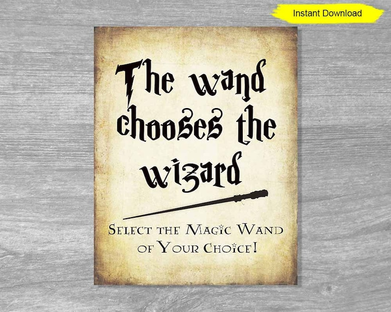 Wand Chooses The Wizard Sign  antique paper sign  INSTANT image 0