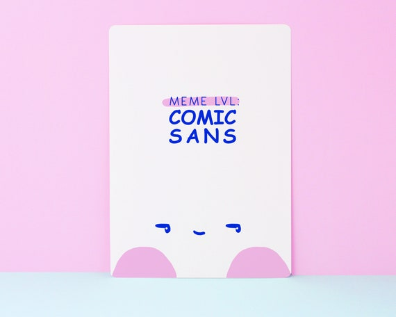 Funny Meme Graphic Design Art Print Satire Comic Sans Art Etsy